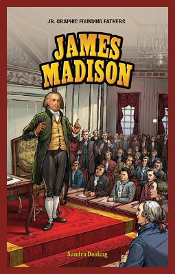 James Madison By Dooling, Sandra